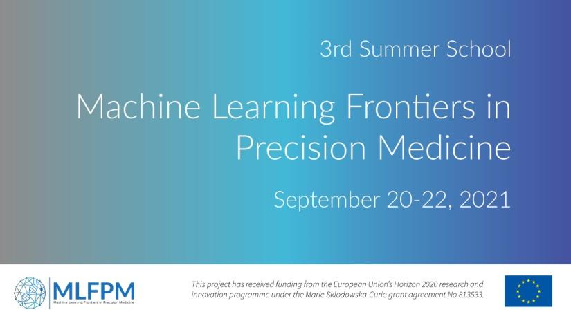 MLFPM Summer School, September 20-22, 2021